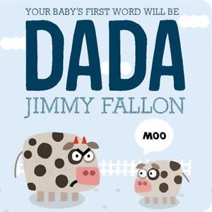 Your Baby's First Word Will Be Dada von Jimmy Fallon (2015, Gebundene Ausgabe)