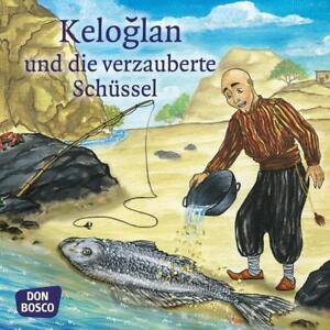 Keloglan-und-die-verzauberte-Schuessel-Mini-Bilderbuch-2018-Geheftet
