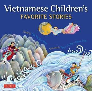 Vietnamese Children's Favorite Stories von Nguyen Dong und Phuoc Thi Minh...