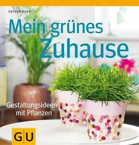 Mein grünes Zuhause von Esther Herr (2012, Taschenbuch)