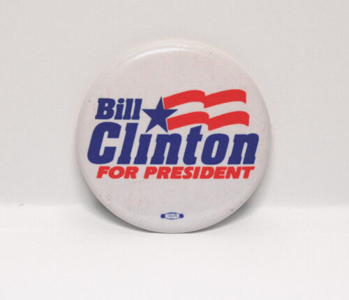 "Bill Clinton for President 1.75"" Vintage Pinback Button"