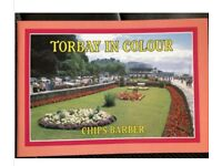 Torbay in Colour by Chips Barber (Paperback, 1998)