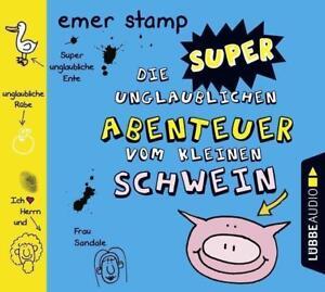 ~ Die super unglaublichen Abenteuer vom kleinen Schwein ~ CD ~  Emer Stamp ~ OVP