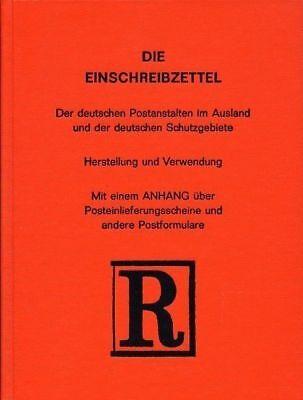 Einfeldt - Die Einschreibzettel der deutscher Postanstalten im Ausland