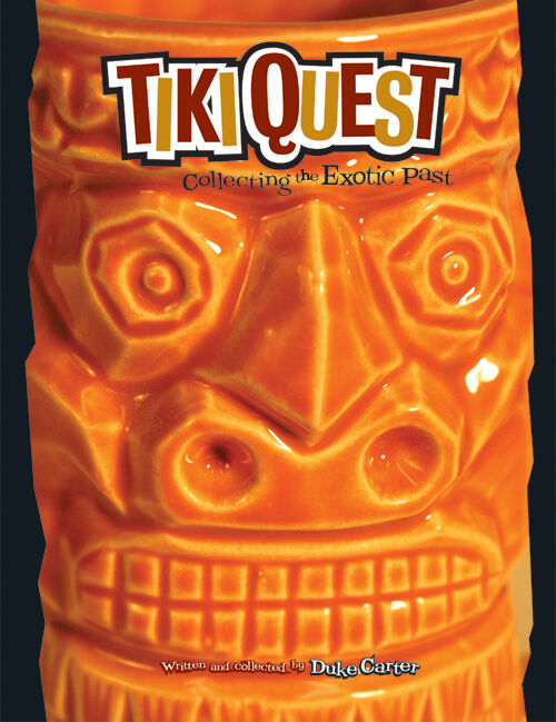 Tiki Quest Tiki Mug book OUT OF PRINT signed by author FREE SHIPPING