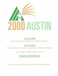AAAI-00: Proceedings of the 17th National Conference on Artificial Intelligence