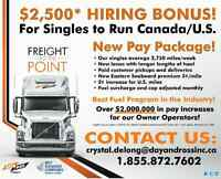 Canada/US O/O.....NEW PAY PACKAGE&$2500 Sign On Bonus!!