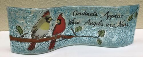 Cardinals Appear When Angels are Near - Cardinal Art Glass Wave - 7 x 2.5 inches