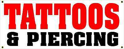 Tattoos Piercing All Weather Banner Sign 2x5