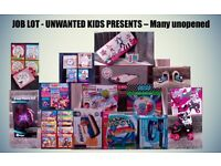 JOB LOT - UNWANTED KIDS PRESENTS – Many unopened