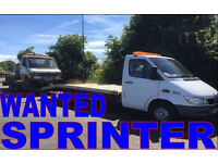 MERCEDES SPRINTER ANY MODEL!!! WANTED!!!!!