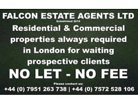 PROPERTY WANTED IN LONDON