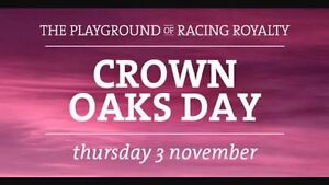Crown oaks day general admission tickets x 2 Botany Botany Bay Area Preview