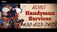 Do you need a handyman then call Rob