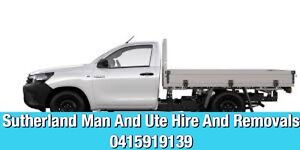 Sutherland Man And Ute Hire And Removals Sutherland Area Preview