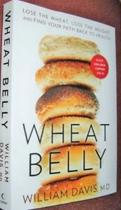 """'WHEAT BELLY"" = New York Times Bestseller by W Davis, MD"