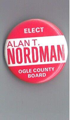 "Alan Nordman 1.75"" Political Campaign Pinback Button Ogle County Illinois Board"