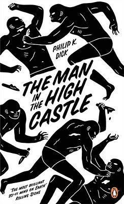 The Man in the High Castle (Penguin Essentials) (Paperback), Dick. 9780241968093