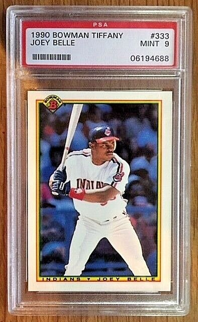 1990 Bowman Tiffany #333 Joey Belle Cleveland Indians PSA MINT 9