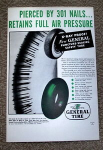 Pierced by 301 nails,1948 General Tire 2 ads for- $5