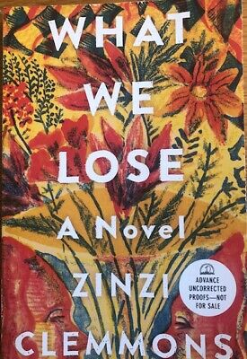 WHAT WE LOSE ~ ZINZI CLEMMONS ~ SOFT COVER ~ BRAND NEW