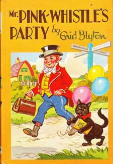 Mr Pink Whistles Party: Enid Blyton Hardcover 1983 AS NEW
