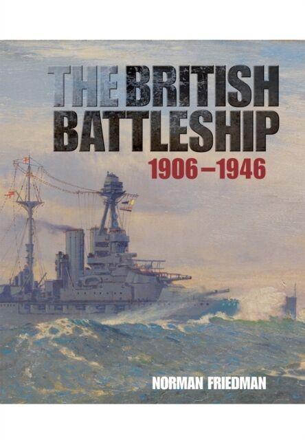 The British Battleship (Hardcover), Friedman, Norman, 9781848322257