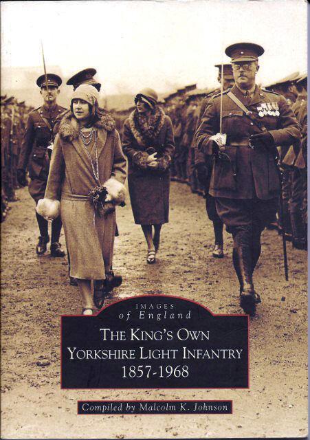 The King's Own Yorkshire Light Infantry 1857-1968
