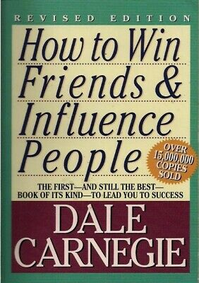 How To Win Friends And Influence People by Dale Carnegie **Online PDF version**