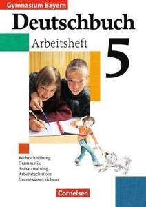 Deutschbuch 5. Arbeitsheft mit Lösungen. von Annegret Schneider, Konrad...