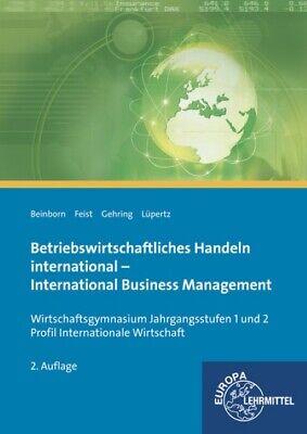 Betriebswirtschaftliches Handeln international: International Business Mana ...