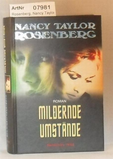 Rosenberg, Nancy Taylor: Mildernde Umstände
