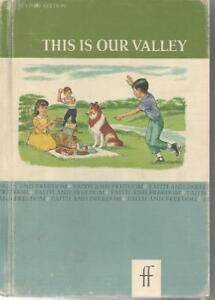 This is Our Valley Faith and Freedom Reader 1963