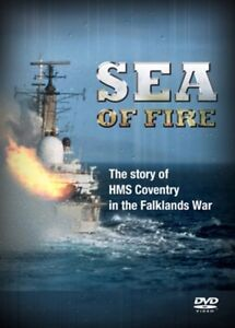 Sea Of Fire - The Story Of HMS Coventy In The Falklands War [DVD], 501932234006.