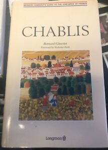 Chablis, Bernard Gineset's guide to the vineyards of France
