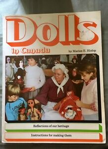 Dolls of Canada by Marion E. Hislop circa 1981