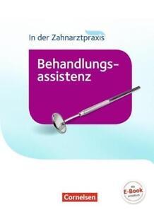 In der Zahnarztpraxis - Behandlungsassistenz. Fachkunde. Schülerbuch