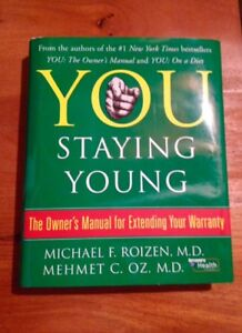 You Staying Young - by Dr. Oz