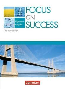 Focus on Success - The new edition - Allgemeine Ausgabe / B1/B2 - Schülerbuch...