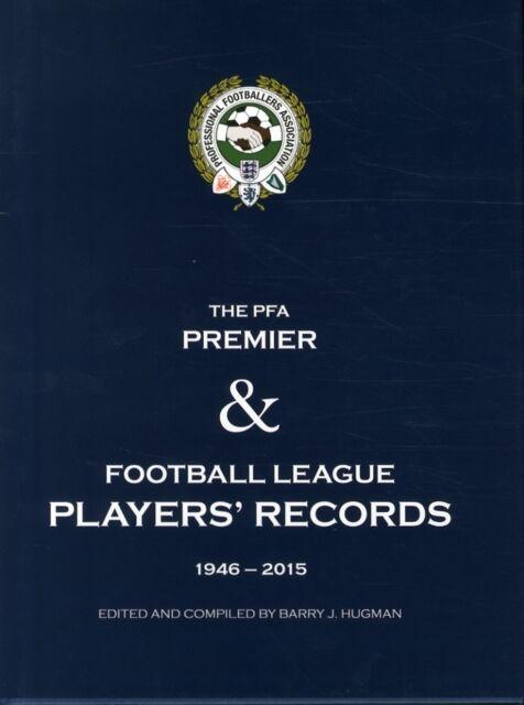 PFA Player's Records 1946-2015 (Hardcover), Barry J. Hugman, 9781782811671