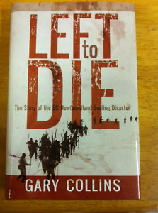 """""""Left to Die"""" book-Story of the SS Newfoundland Sealing Disaster"""