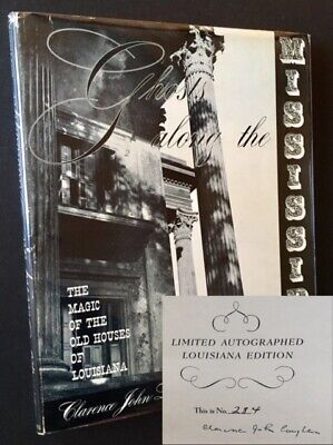 Clarence John Laughlin / Ghosts Along the Mississippi The Magic of Signed 1st