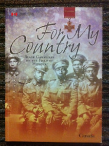 For My Country (War book)-Black Canadians on the Field of Honour