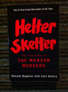Helter Skelter (book) - The Manson Murders.
