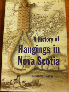 """A History of Hangings in Nova Scotia""  softcover book for sale."
