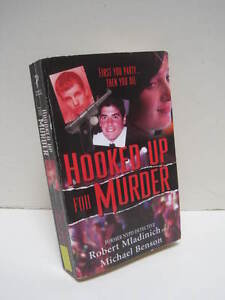 Hooked-Up-for-Murder-by-Michael-Benson-and-Robert-Mladinich-Michael-Benson