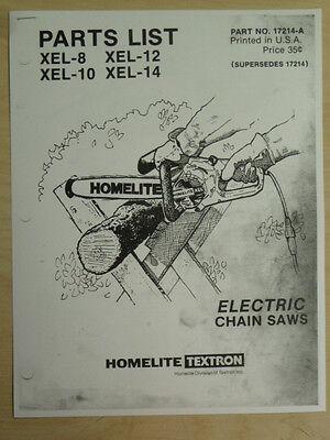 HOMELITE XEL 8 10 12 14 CHAIN SAW PARTS LIST MANUAL, PART #17214-A SAWS ELECTRIC ()
