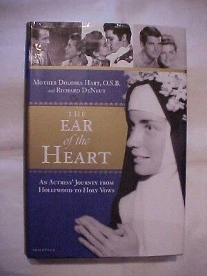 Book THE EAR OF THE HEART: ACTRESS DOLORES HART, HOLLYWOOD TO HOLY