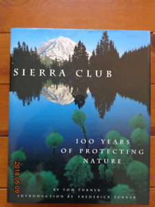 SIERRA CLUB - 100 Years of Protecting Nature: Stunning Book!