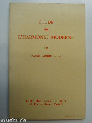 RENE LENORMAND etude sur l`harmonie moderne FRENCH EDITION MAX ESCHIG